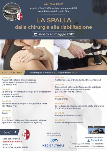 Corso ECM - LA SPALLA: dalla chirurgia alla riabilitazione - Bari 20 maggio 2017