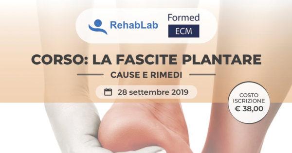 Corso: La fascite plantare - Cause e rimedi - Lecce 28 settembre 2019